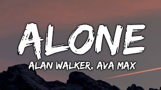 Alan Walker & Ava Max - Alone PT