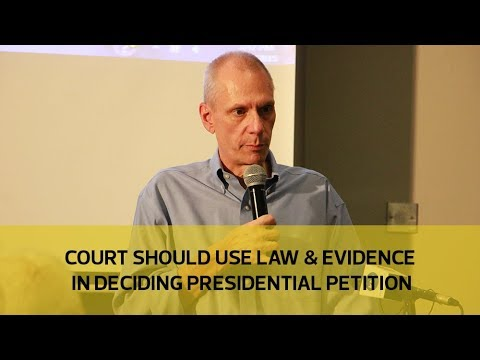 Court should use law & evidence in deciding presidential petition