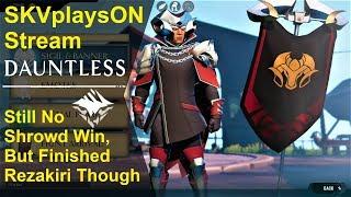 SKVplaysON - DAUNTLESS, Shrowd Finally, (Free to Play PC games),  [ENGLISH] PC Gameplay