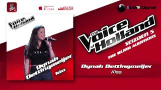 Dynah Dettingmeijer - Kiss (The voice of Holland 2014 The Blind Auditions Audio)