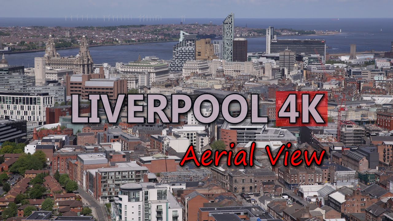 Ultra HD 4K Liverpool Travel England Tourism Aerial View ...