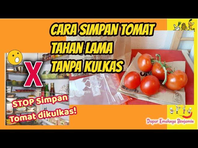 cara menyimpan tomat tahan lama tanpa