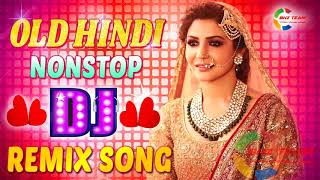 Old Hindi Romantic Dj Remix Song Nonstop || Bollywood Old Hindi Song 2020 Dj Remix Hard Bass Dj Mix