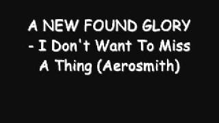 A NEW FOUND GLORY - I Don't Want To Miss A Thing (Aerosmith)