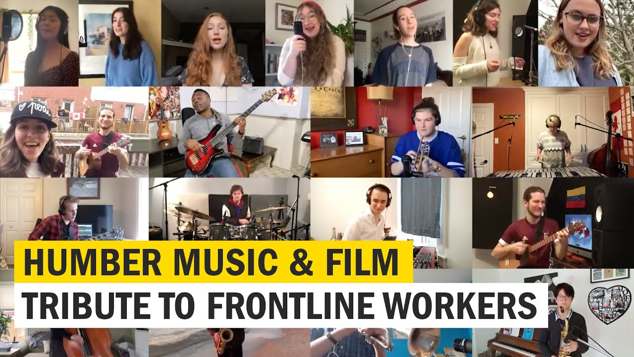 Humber Music & Film Students Tribute to COVID-19 Frontline Workers