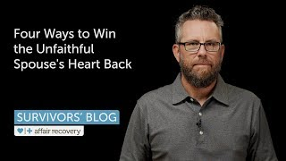 Four Ways to Wİn the Unfaithful Spouse's Heart Back
