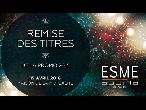 Remise des titres   ESME Sudria promo 2015