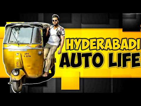 HYDERABADI AUTO LIFE || Hyderabad Diaries