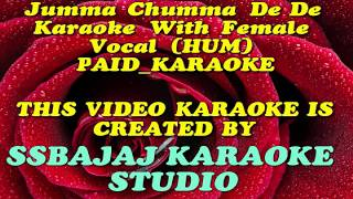 Jumma Chumma De De With Female Vocal & Chorus (HUM) PAID_KARAOKE SAMPLE