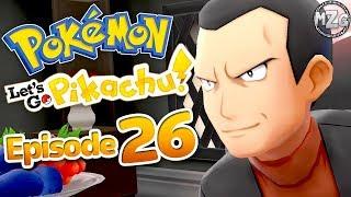 Pokemon Let's Go Pikachu & Eevee Gameplay Walkthrough - Episode 26 - Giovanni Gym Leader!?