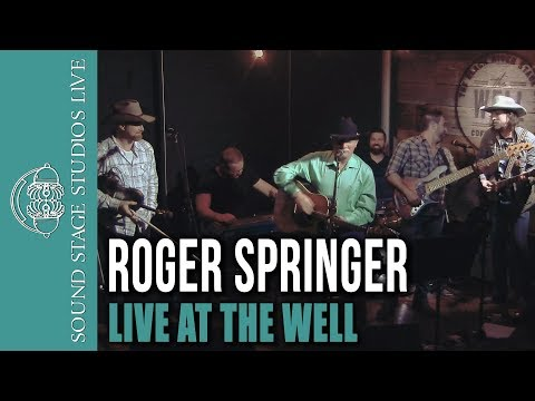 Roger Springer  - Live at the Well - Full Show