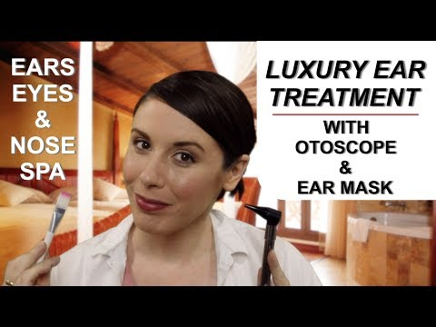 Luxury Ear Cleaning: Ear, Eye, & Nose Spa ASMR Role Play (with otoscope)