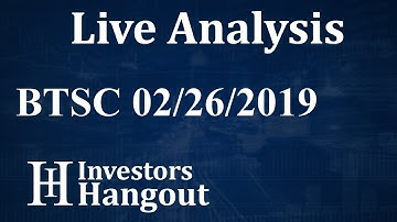 BTSC Stock Bitcoin Services Inc. Live Analysis 02-26-2019
