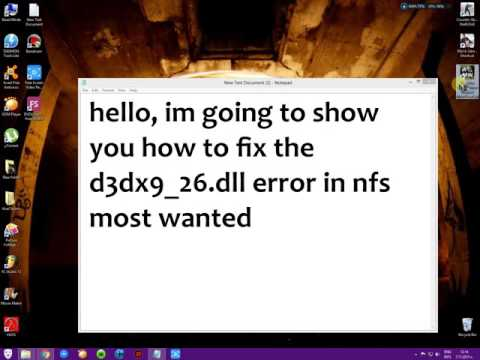 NFS Most Wanted D3dx9_26.dll Error [SOLVED]