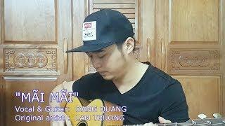 Mãi Mãi - Guitar cover - ĐẶNG QUANG //Original Artist LAM TRƯỜNG
