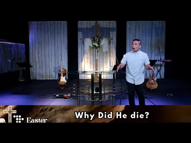 EASTER SPECIAL: Why did He Die? | Danrey Amoyo | Today's Church Online (Apr 4, 2021)
