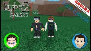 Roblox - Lumber Tycoon 2: Survival - Pilot Episode w/ DigDugPlays