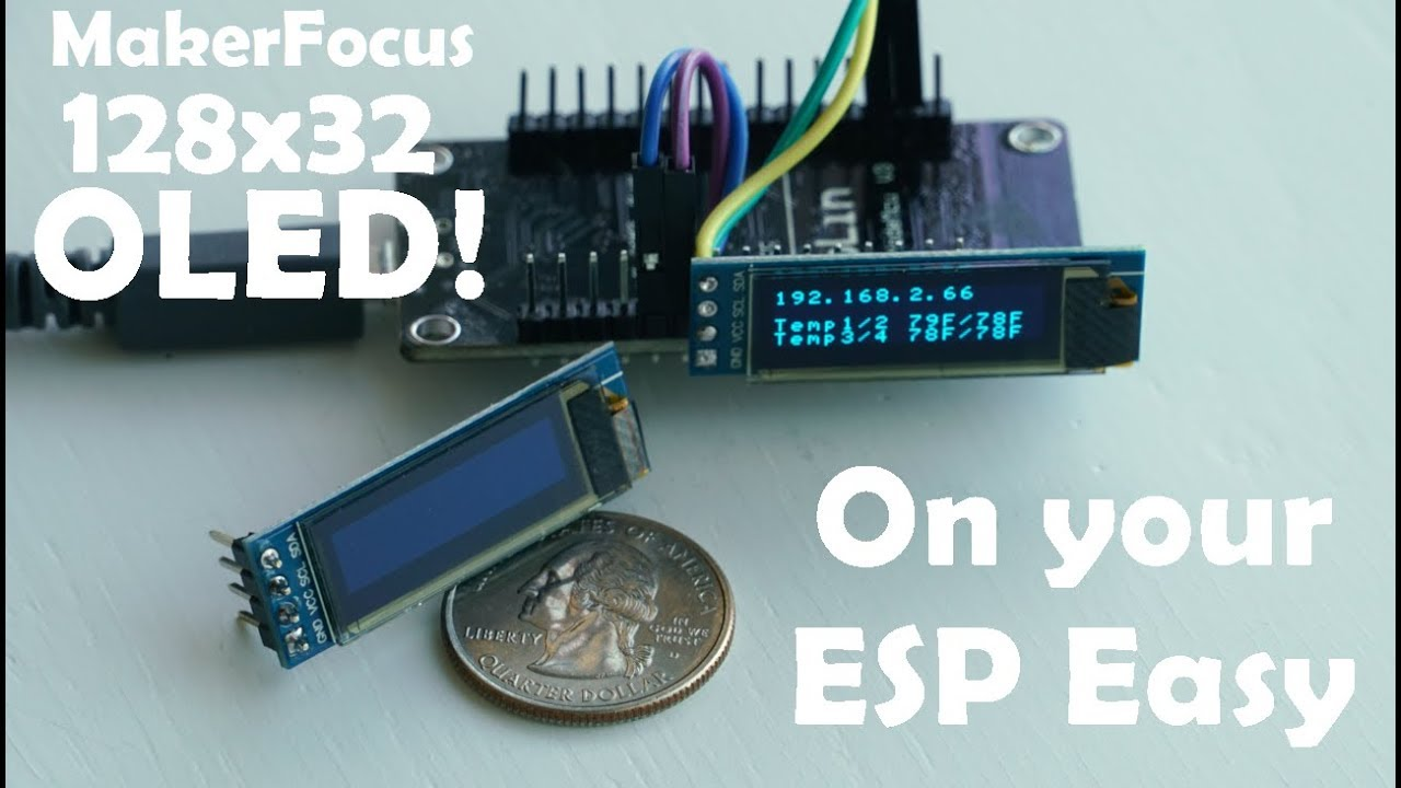 MakerFocus I2C OLED 128x32 on ESP Easy - YouTube