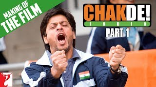 #Spotlight - Making Of The Film - Part 1 - Chak De India