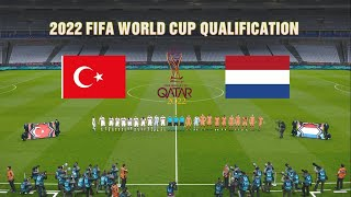 Turkey vs Netherlands 2022 FIFA World Cup qualification