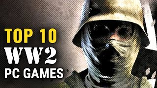 Top 10 World War 2 Pc Games Of 2010-2019  Fps, Rts  | Whatoplay