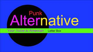 ♫ Alternatif, Punk Müzik, Your Voice Is American, Letter Box, Alternative Music, Punk