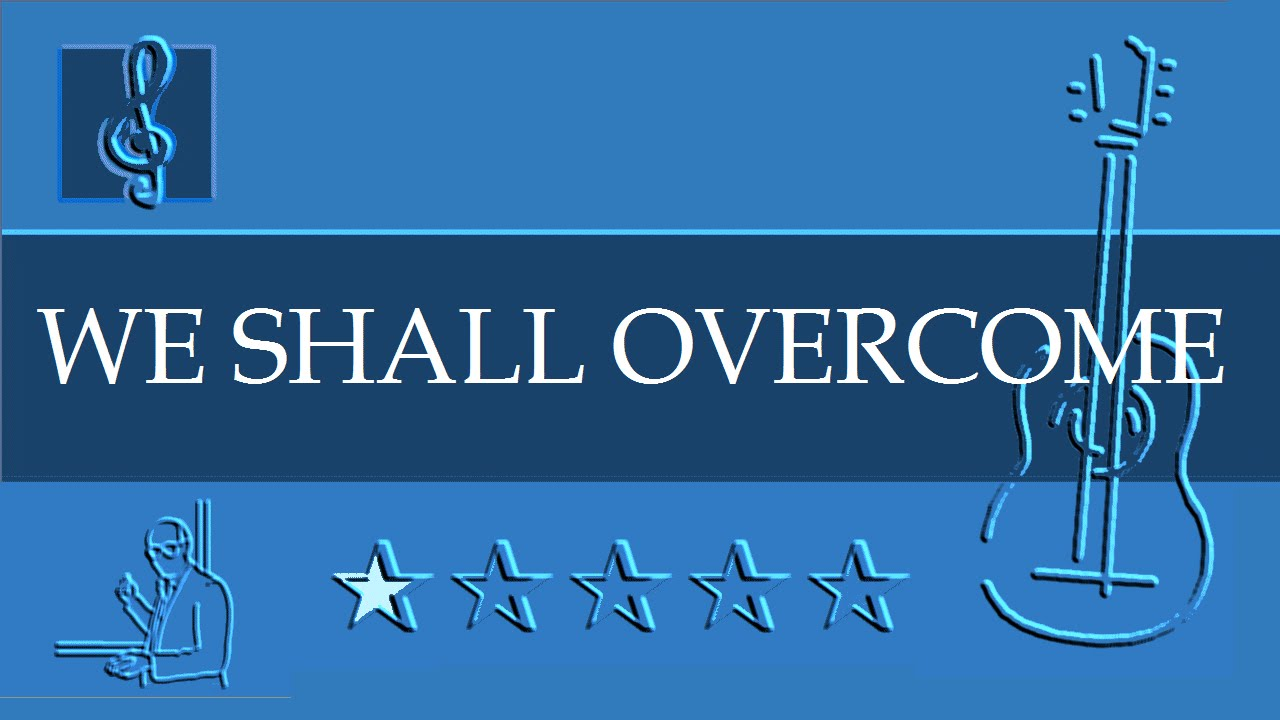 Acoustic Guitar Notes Tutorial - We Shall Overcome (Sheet music - Guitar  chords)