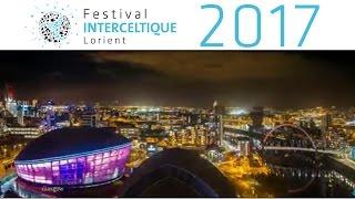 Festival Interceltique Lorient 2017 - Année de l'Ecosse