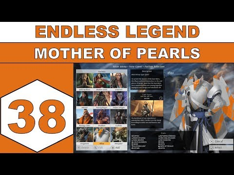 Let's Play Endless Legend - Mother of Pearls - Episode 38