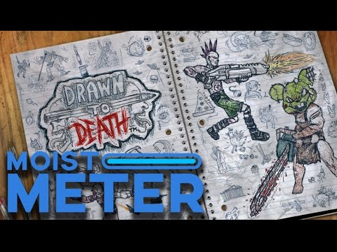 Moist Meter: Drawn to Death