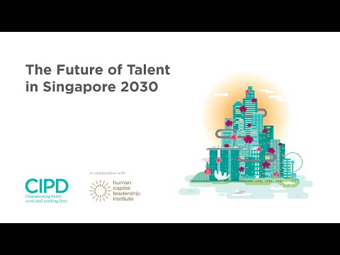 The Future of Talent in Singapore 2030
