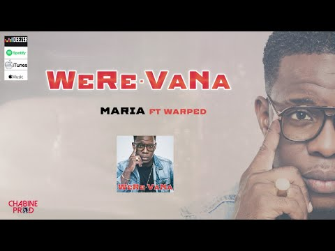 WERE VANA Ft. Warped - Maria - Audio