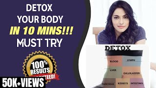 DIY: Detox your body in 10 Minutes : Must Try 27-09-2020 Health Tips