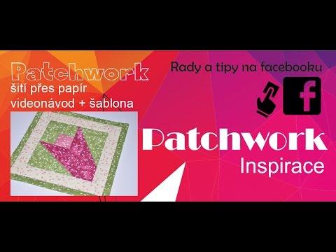 Patchwork - Šití přes papír 1.díl + Šablona ke stažení