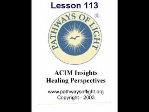ACIM Insights - Lesson 113 - Pathways of Light