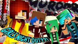Murder All Girls Night Out?!?!!!! - Chadna, Audrey and Sally!! - Minecraft Partyzone Server Minigame