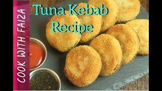 TUNA KEBAB (FISH KEBAB) / Ramadan Recipes/ Iftar Recipes *COOK WITH FAIZA*