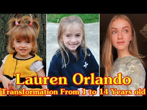 Lauren Orlando transformation from 1 to 14 years old
