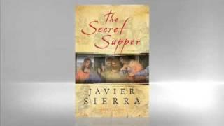 Javier Sierra: The Secret Supper