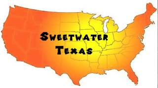 How to Say or Pronounce USA Cities — Sweetwater, Texas
