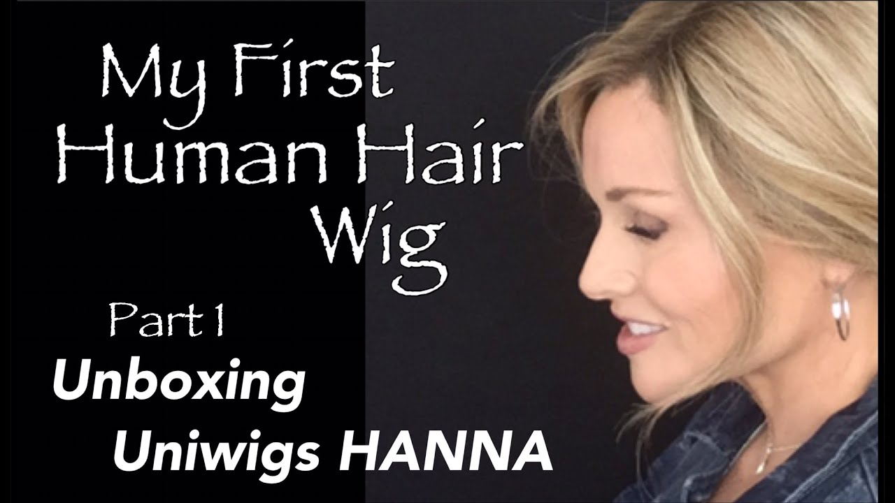 My First HUMAN HAIR Wig | Part 1 | Uniwigs HANNA wig | UNBOXING | How to TRIM the LACE!