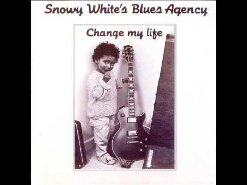 Snowy White's Blues Agency -  Change My Life (1989)