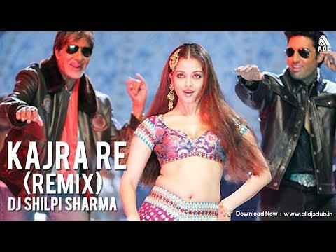 Kajra Re (Remix) DJ Shilpi Sharma | Full Video
