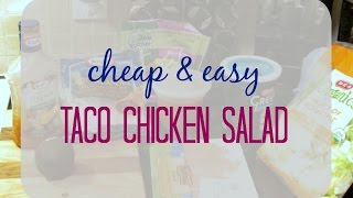 Cheap And Easy Taco Chicken Salad || Recipe