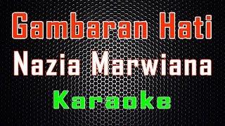 Download Nazia Marwiana - Gambaran Hati (Karaoke) | LMusical