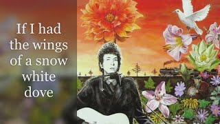 Bob Dylan - I've Made Up My Mind to Give Myself to You - Lyric Video - new album song + artwork