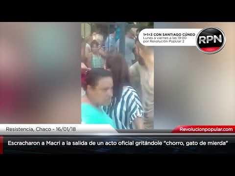 """Escracharon a Macri en Chaco gritándole """"chorro, gato de m..."""""""