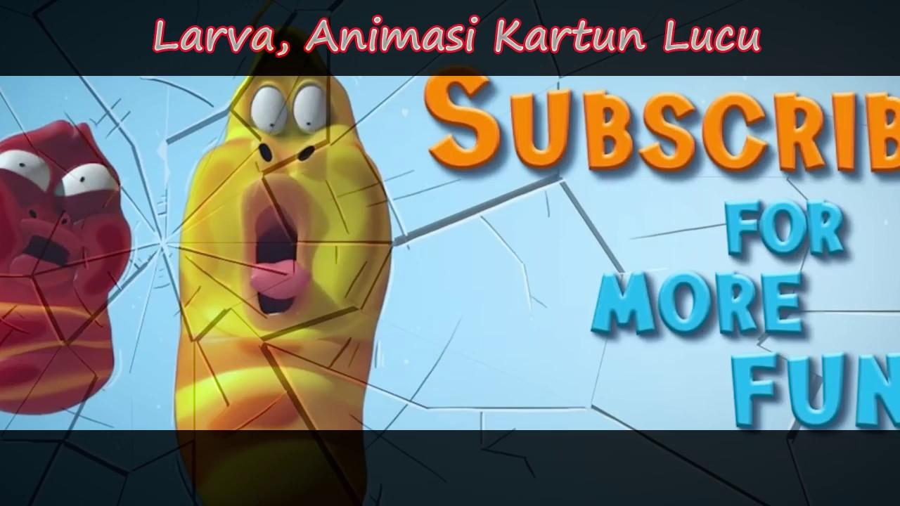 Kumpulan Kartun Animasi Lucu Larva