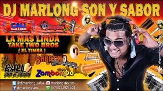 La Mas Linda - Two Take Bros - el timba    DJ Marlong Son y Sabor 2015 thumbnail