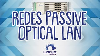 Redes Passive Optical LAN